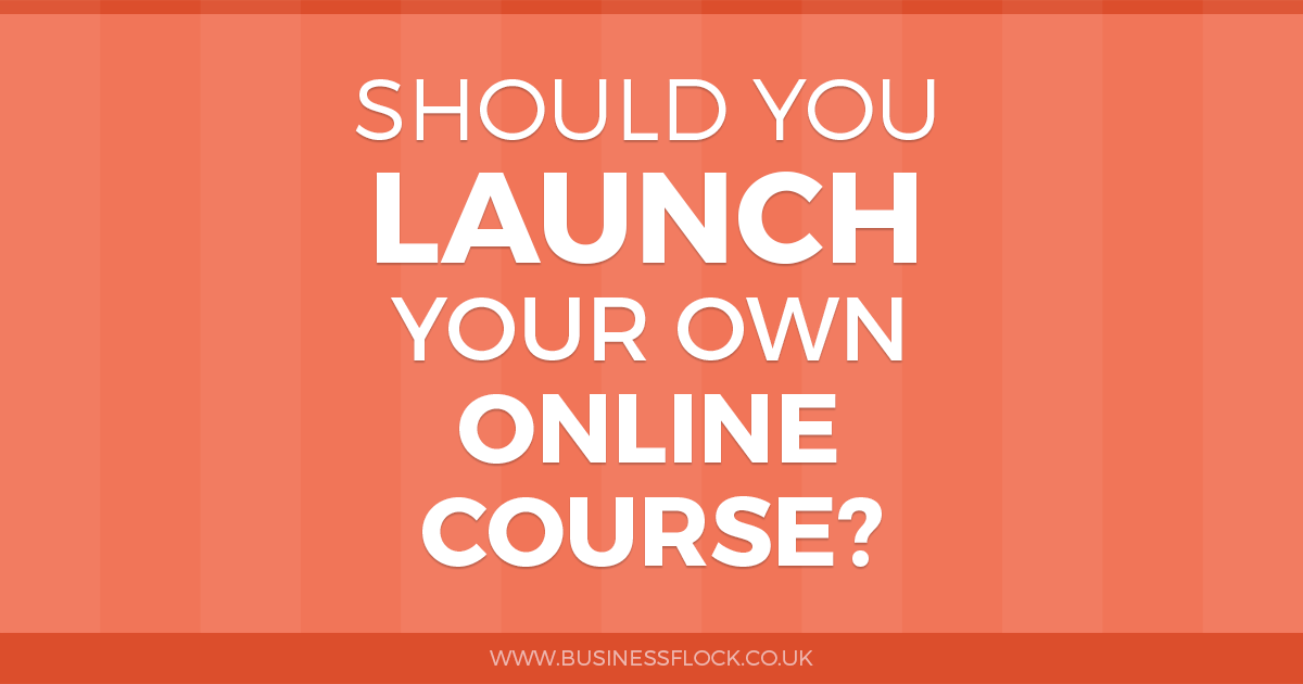 Should you launch your own online course?